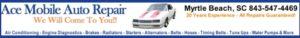 Auto repair Myrtle Beach by Ace Mobile Auto Repair - Shop or Mobile Mechanic Service